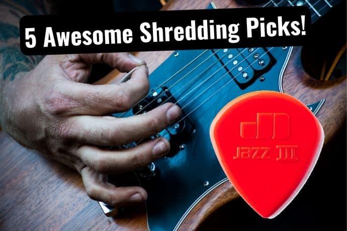 Best pick for Shredding