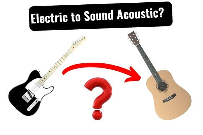 How To Make Electric Guitar Sound Like An Acoustic Tone Topics Dedicated Guitar Site With Everything Guitar Gear How To Guides Tutorials Reviews For All Guitar Players