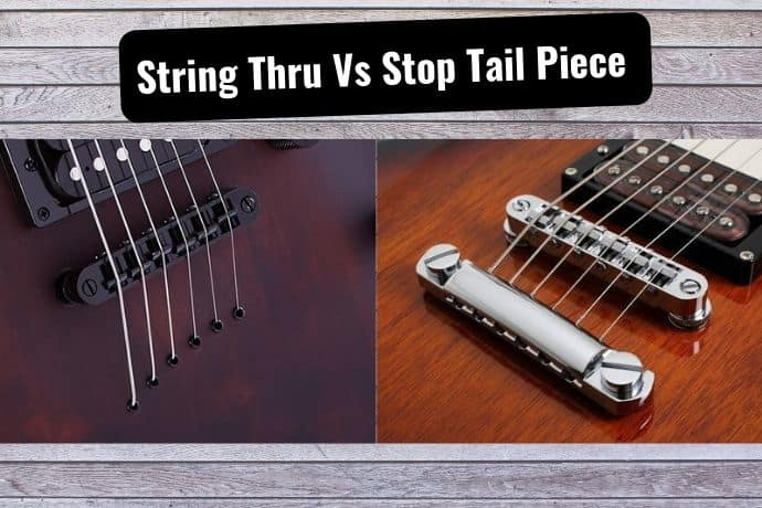 String Thru Body Vs Stop Tailpiece Explained Tone Topics Dedicated Guitar Site With Everything Guitar Gear How To Guides Tutorials Reviews For All Guitar Players