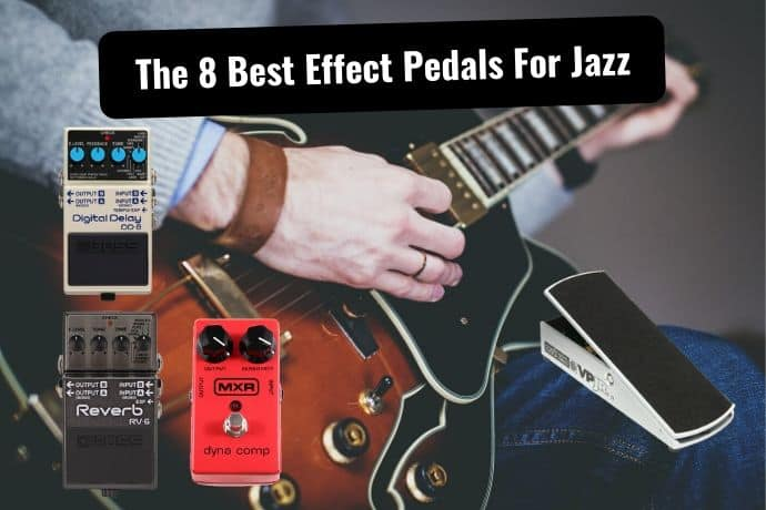 The 8 Best Guitar Pedals Every Jazz Player Must Own